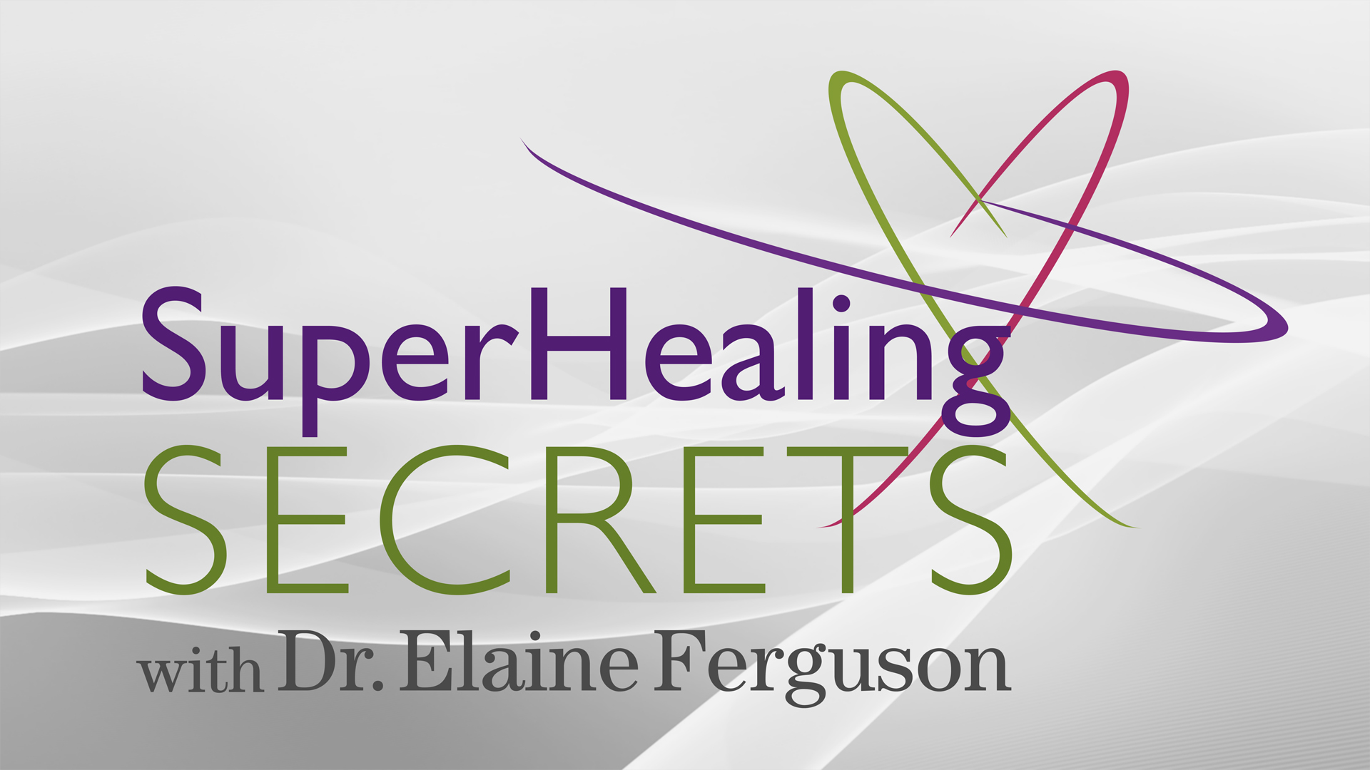 Now Playing More SuperHealing Secrets-Ask Dr. Elaine